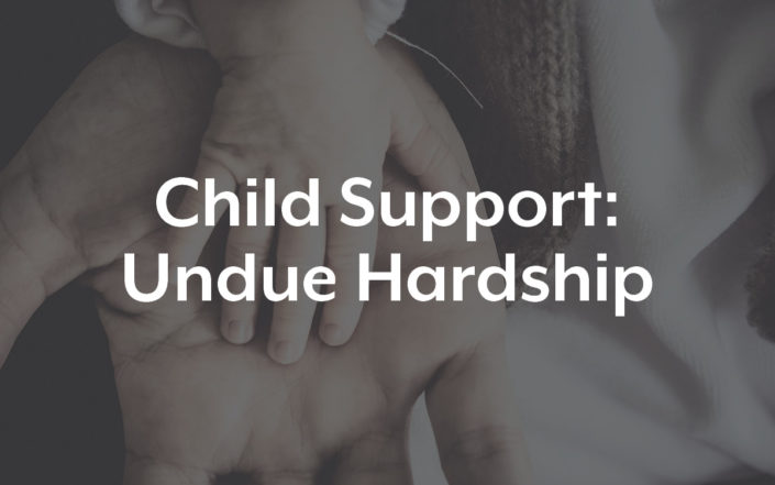 Child Support - Undue Hardship
